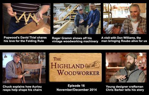 the highland woodworker nov dec 2014 episode of the highland woodworker web tv