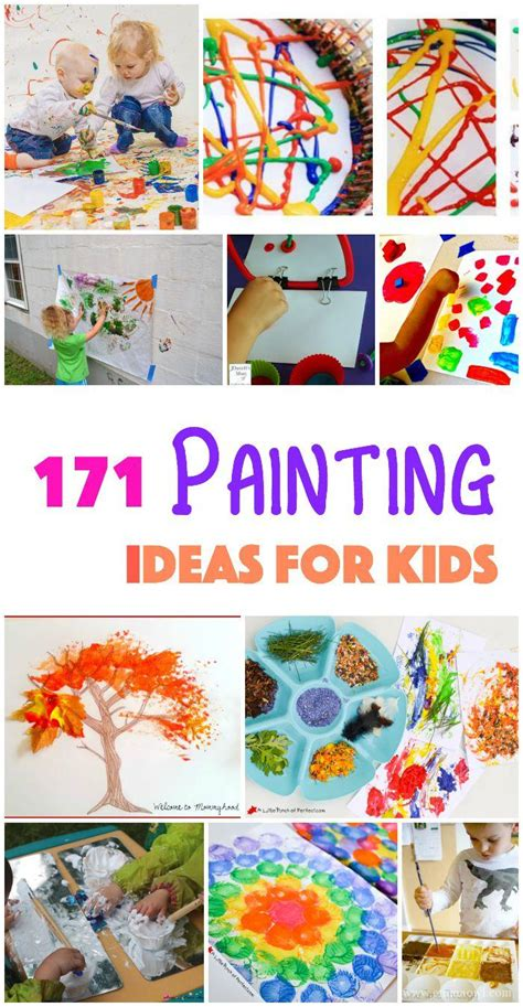 ideas for children 171 painting ideas techniques and projects for