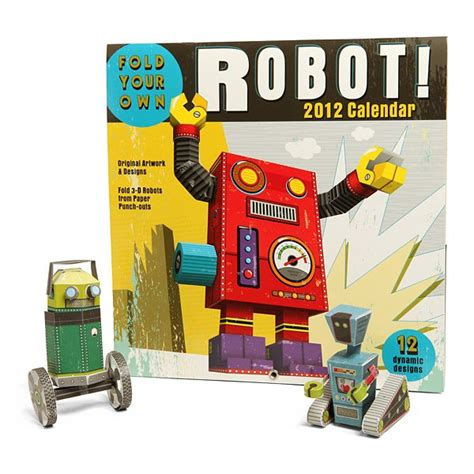 paper craft calendars build a robot 2012 paper craft calendar
