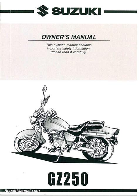 Suzuki Gz250 Manual by 1999 2000 Suzuki Gz250 Marauder Motorcycle Owners Manual