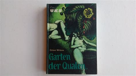 Garten Der Qualen by Octave Mirbeau Der Garten Der Qualen Without Year