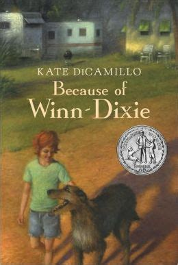 because of winn dixie pictures from the book because of winn dixie by kate dicamillo 9780763644321