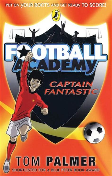 football picture books football academy captain fantastic scholastic club