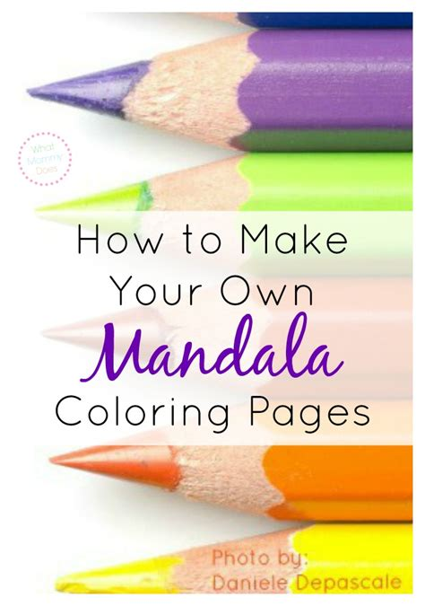 how to make your own how to make your own mandala coloring pages for free