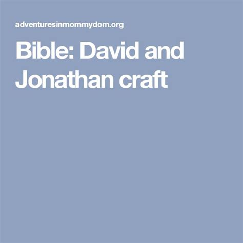 david and jonathan crafts for bible david and jonathan craft crafts david and