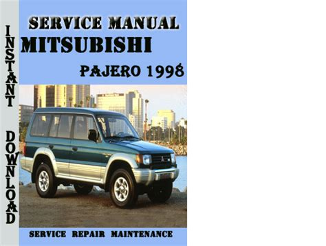 auto repair manual online 1998 mitsubishi pajero user handbook service manual 1998 mitsubishi pajero transmission repair manual 1998 mitsubishi pajero