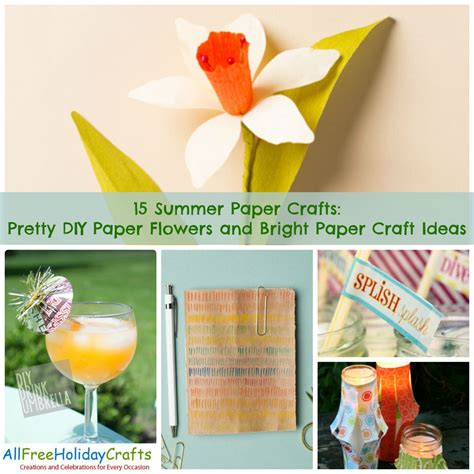summer paper crafts for 15 summer paper crafts pretty diy paper flowers and