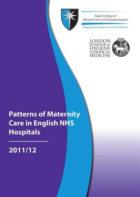 patterns of maternity care in english nhs hospitals 2011