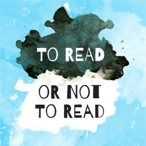 to read to read or not to toreadornotto