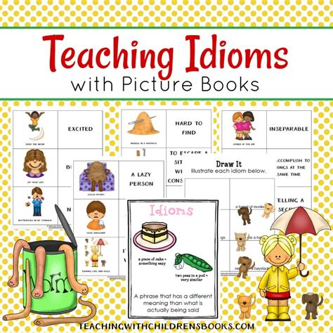 picture books with idioms how to teach idioms with picture books