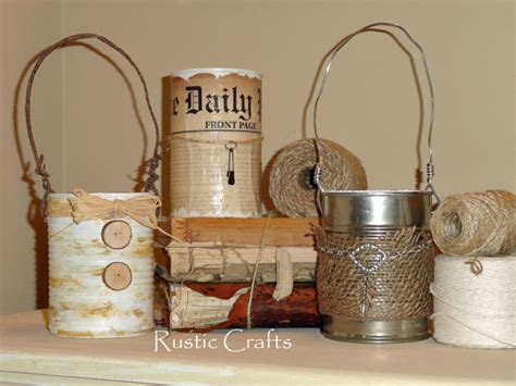rustic craft projects tin cans on recycled cans tin cans and craft