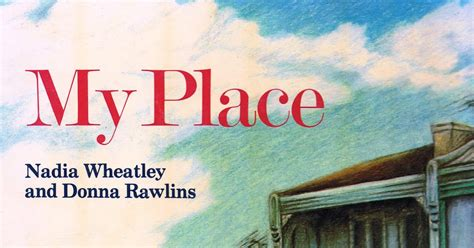 my place picture book library of rescued books my place by