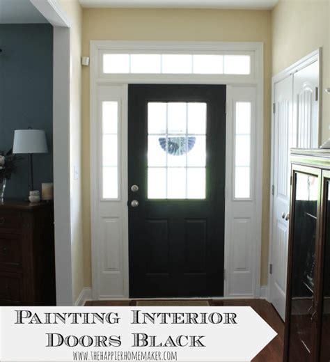 interior door painting ideas painting interior doors black the happier homemaker