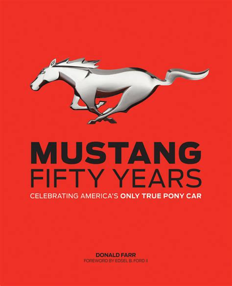 50 years of book pictures donald farr book marks 50 years of ford mustang stangnet