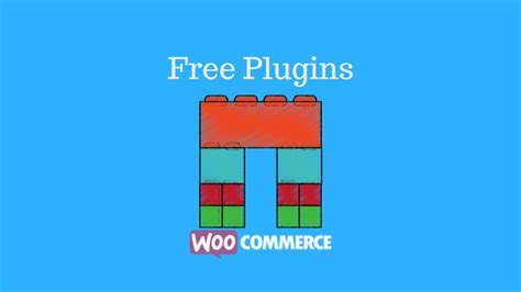 best free plugins for best free woocommerce plugins for 2017 learnwoo