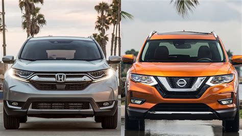 2017 Vs 2018 Crv by 2018 Honda Cr V Vs 2018 Nissan X Trail