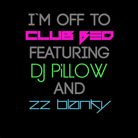 to bed club bed and dj pillow fundjstuff