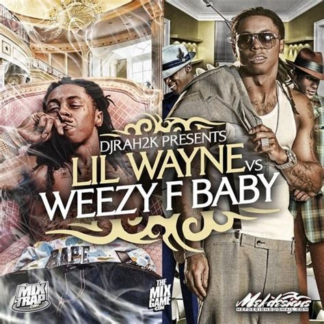 weezy f baby and the f is for front door lil wayne lil wayne vs weezy f baby hosted by dj rah2k