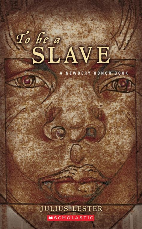 slavery picture books to be a by julius lester scholastic
