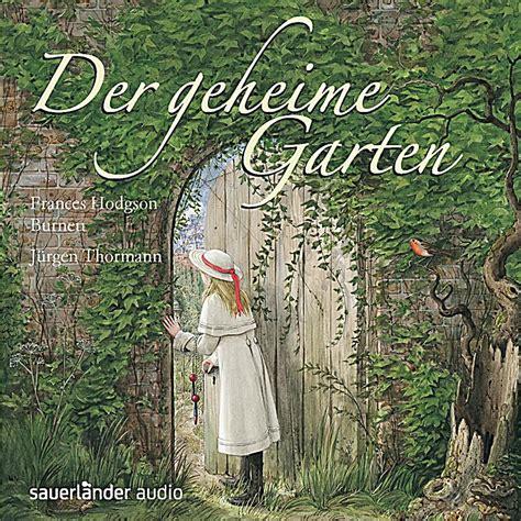 Der Geheime Garten by Der Geheime Garten 4 Audio Cds H 246 Rbuch Bei Weltbild De