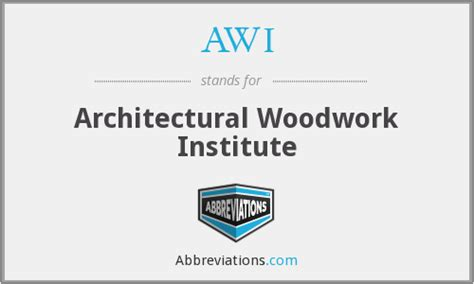 architectural woodwork institute awi architectural woodwork institute