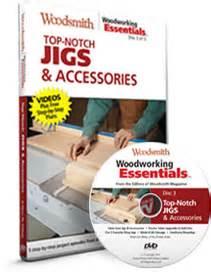 top notch woodworking woodsmith woodworking essentials woodsmith tips