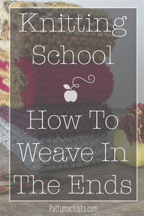 how to weave in ends when knitting 3270 best images about knitting patterns on