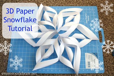 3d snowflakes paper craft how to make a 3d paper snowflake events to celebrate