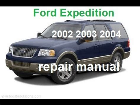 service manual 2002 ford expedition engine workshop manual 28 2002 ford expedition free ford expedition 2002 2003 2004 service repair manual youtube