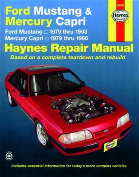 1979 1993 ford mustang 1979 1986 mercury capri haynes repair manual