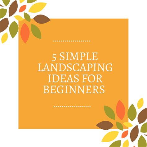 ideas for beginners simple landscaping ideas for beginners frador