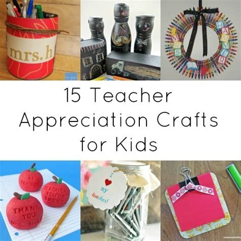 kid crafts for gifts appreciation gifts 15 things you can make for