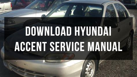 service repair manual free download 1998 hyundai accent navigation system download hyundai accent service manual youtube