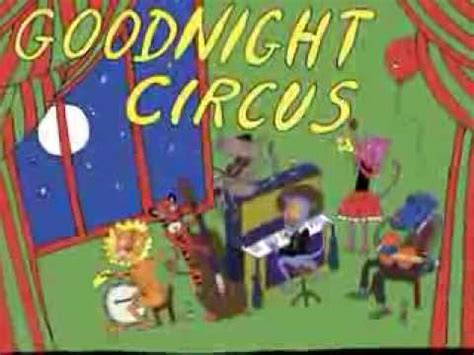 circus picture books goodnight circus the children s story