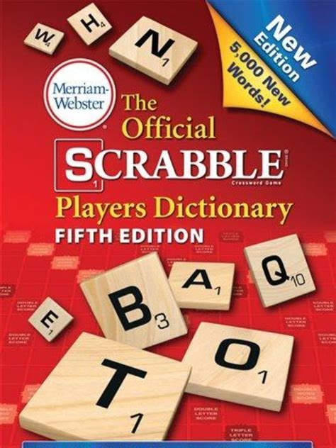 official scrabble dictionary scrabblers rejoice 5 000 new words on the way