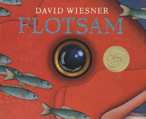 flotsam picture book flotsam 2007 caldecott medal winner association for