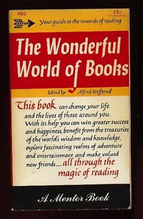 what a wonderful world picture book the wonderful world of books by alfred stefferud reviews