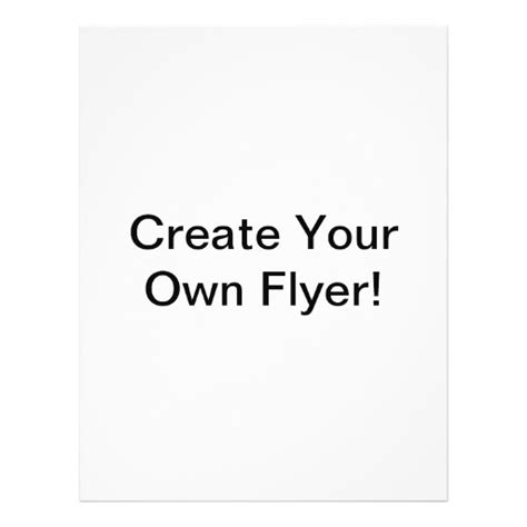 create your own create your own flyer zazzle