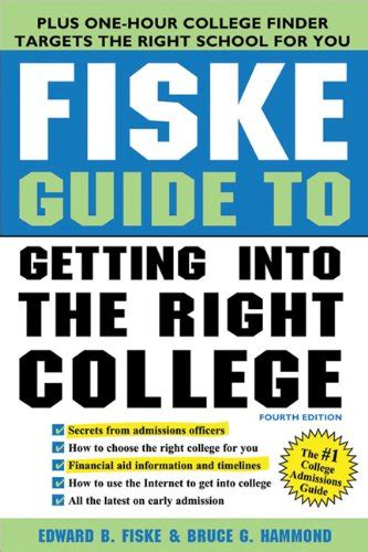 fiske guide to colleges 2018 fiske guide to getting into the right college