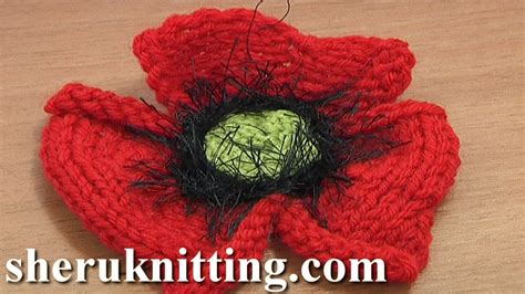 how to knit a poppy flower how to knit a poppy flower tutorial 25 part 1 of 2