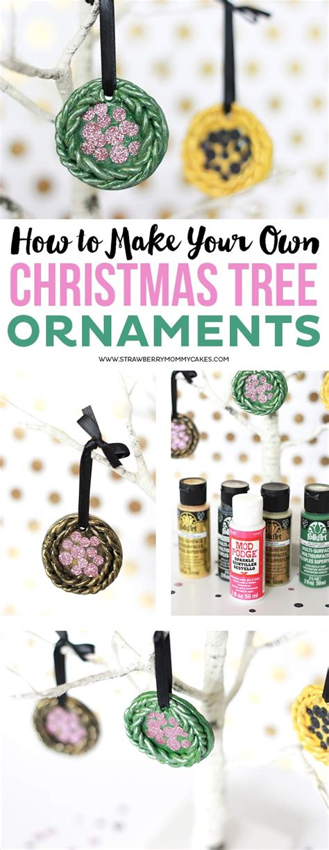 make your own ornaments how to make your own tree ornaments printable