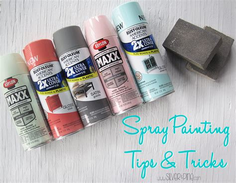 spray painting guide spray painting tips tricks silver and pine