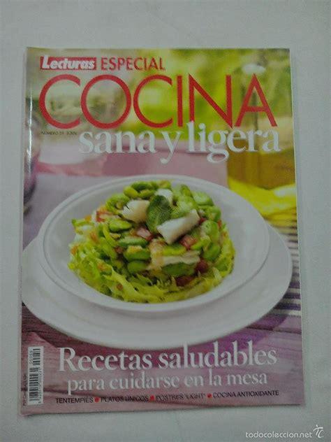 recetas de cocina revista lecturas revista lecturas especial cocina sana y ligera comprar