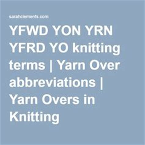 how to yrn in knitting 1000 images about crochet knit stitches how to on
