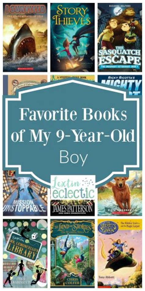 picture books for 9 year olds favorite books of my 9 year boy lextin eclectic
