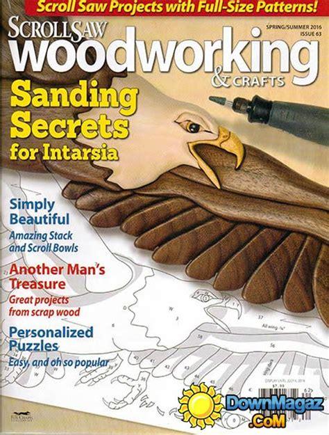 scroll saw woodworking magazine free scrollsaw woodworking crafts n 63 summer 2016