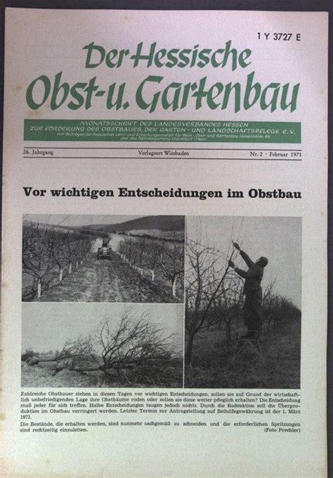 Der Hessische Obst Und Gartenbau by Obstbau Im Garten Zvab