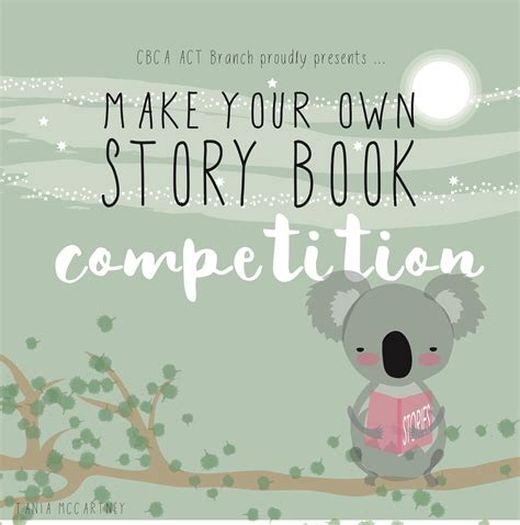 make your own picture books make your own story book competition cbca act branch