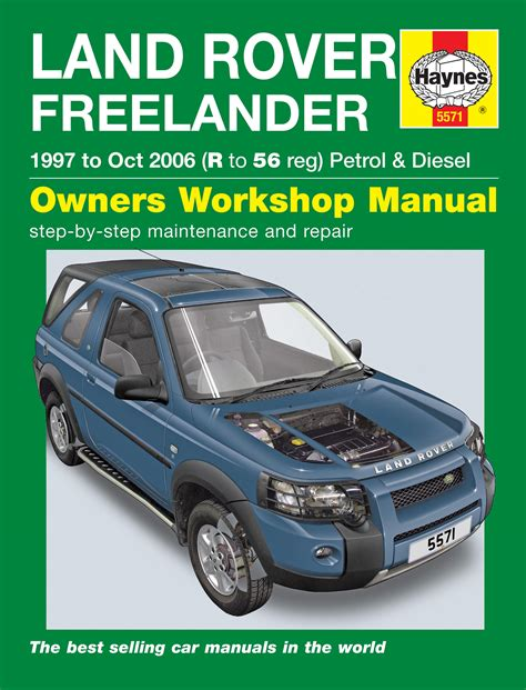 automotive repair manual 2011 land rover range rover interior lighting land rover freelander 97 oct 06 r to 56 haynes publishing