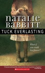 tuck everlasting pictures from the book quotes from tuck everlasting book quotesgram